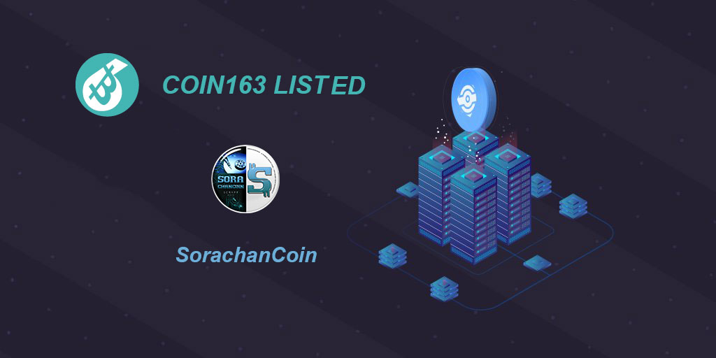 chapter205, [SORA] SORA is listed to Coin163 in SORA/USDT.